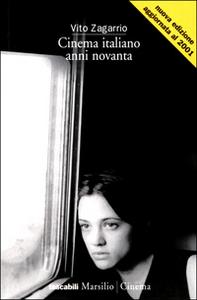 Libro Cinema italiano anni Novanta Vito Zagarrio