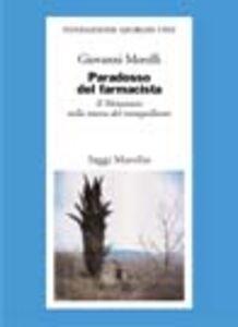 Libro Paradosso del farmacista. Il Metastasio nella morsa del tranquillante Giovanni Morelli