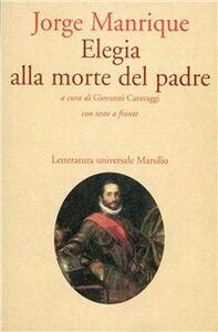 Libro Elegia alla morte del padre Jorge Manrique