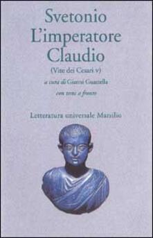 Amatigota.it L' imperatore Claudio (Vite dei Cesari. Libro 5º) Image