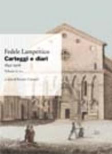 Libro Carteggi e diari (1842-1906). Vol. 2: F-L. Fedele Lampertico