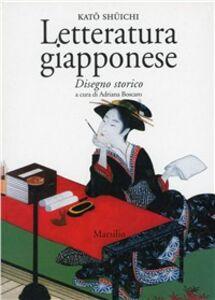 Foto Cover di Letteratura giapponese. Disegno storico, Libro di Shuichi Kato, edito da Marsilio