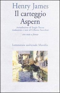 Il carteggio Aspern. Testo originale a fronte
