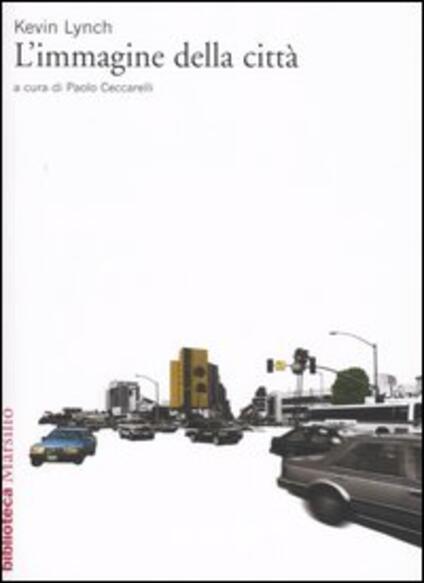 L' immagine della città - Kevin Lynch - copertina