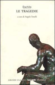 Libro Le tragedie Eschilo