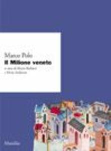 Il «Milione» veneto. Ms. CM 211 della Biblioteca civica di Padova.pdf