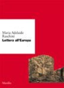 Foto Cover di Lettera all'Europa, Libro di M. Adelaide Raschini, edito da Marsilio
