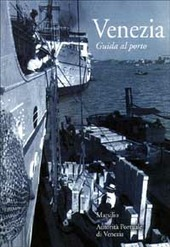 Venezia. Guida al porto