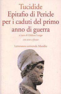 Libro Epitafio di Pericle per i caduti del primo anno di guerra Tucidide