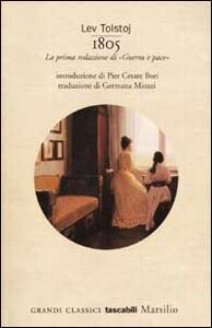 Libro 1805. La prima redazione di «Guerra e pace» Lev Tolstoj