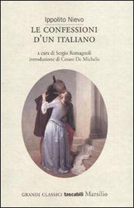 Libro Le confessioni d'un italiano Ippolito Nievo