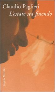 Libro L' estate sta finendo Claudio Paglieri