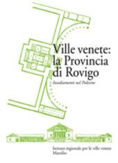 Ville venete: la provincia di Rovigo. Insediamenti nel Polesine