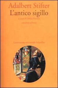 Foto Cover di L' antico sigillo, Libro di Adalbert Stifter, edito da Marsilio