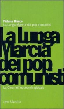 Mercatinidinataletorino.it La lunga marcia dei pop comunisti. La Cina nell'economia globale Image