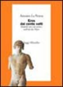 Eros dai cento volti. Modelli etici ed estetici nell'età dei Flavi - Antonio La Penna - copertina