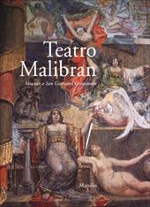 Teatro Malibran. Venezia a San Giovanni Grisostomo