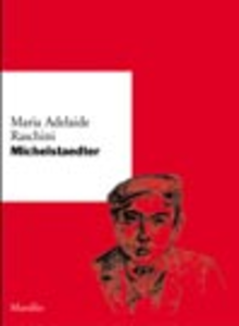 Libro Michelstaedter M. Adelaide Raschini
