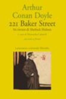 Osteriacasadimare.it 221B Baker street. Sei ritratti di Sherlock Holmes. Testo a fronte Image