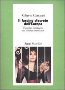 Librisulladiversita.it Il fascino discreto dell'Europa. Il vecchio continente nel cinema americano Image