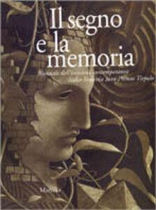 Libro Il segno e la memoria. Biennale dell'incisione contemporanea Italia-Slovenia 2000 Premio Tiepolo