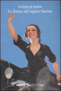 Le donne nel regime fascista