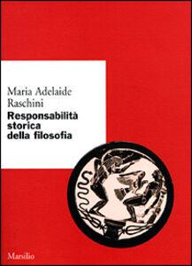 Libro Responsabilità storica della filosofia M. Adelaide Raschini