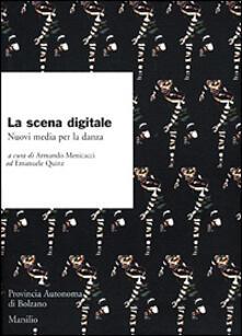 La scena digitale. Nuovi media per la danza.pdf