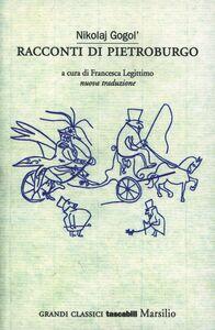 Libro I racconti di Pietroburgo Nikolaj Gogol'