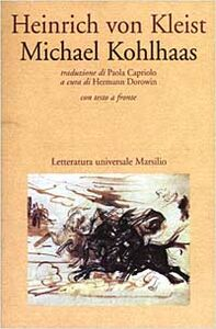 Libro Michael Kohlhaas. Testo tedesco a fronte Heinrich von Kleist