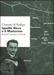 Ippolito Nievo e il mantovano. Atti del convegno nazionale - copertina