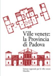 Libro Ville venete: la provincia di Padova