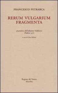 Libro Rerum vulgarium fragmenta (rist. anast. Padova, 1472) Francesco Petrarca