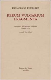 Rerum vulgarium fragmenta (rist. anast. Padova, 1472)