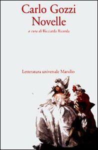 Libro Novelle Carlo Gozzi