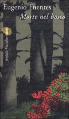 Morte nel bosco - Eugenio Fuentes - copertina