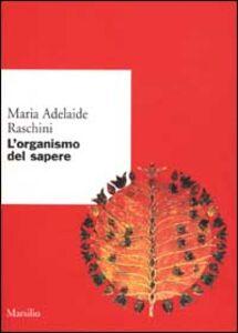 Libro L' organismo del sapere M. Adelaide Raschini