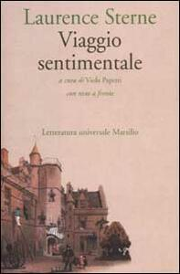 Viaggio sentimentale in Francia e Italia. Testo inglese a fronte
