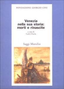 Libro Venezia nella sua storia: morti e rinascite