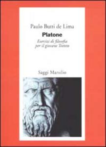 Libro Platone. Esercizi di filosofia per il giovane Teeteto Paulo Butti De Lima