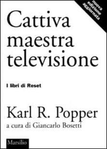 Cattiva maestra televisione - Karl R. Popper - copertina