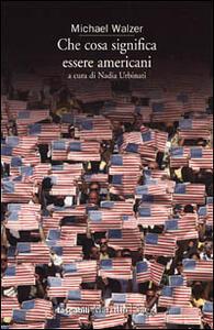 Che cosa significa essere americani