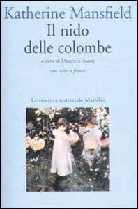 Libro Il nido delle colombe. Testo inglese a fronte Katherine Mansfield