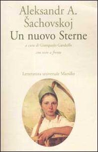 Libro Un nuovo Sterne. Testo russo a fronte Aleksandr A. Sachovskoj