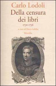 Libro Della censura dei libri. 1730-1736 Carlo Lodoli