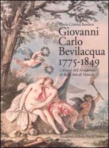 Libro Giovanni Carlo Bevilacqua 1775-1849. I disegni dell'Accademia di Belle Arti di Venezia
