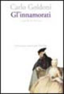 Libro Gl' innamorati Carlo Goldoni
