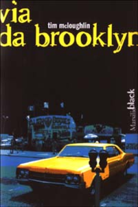Libro Via da Brooklyn Tim McLoughlin