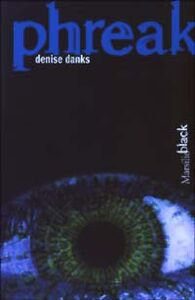 Libro Phreak Denise Danks