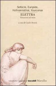 Foto Cover di Elettra. Variazioni sul mito, Libro di  edito da Marsilio